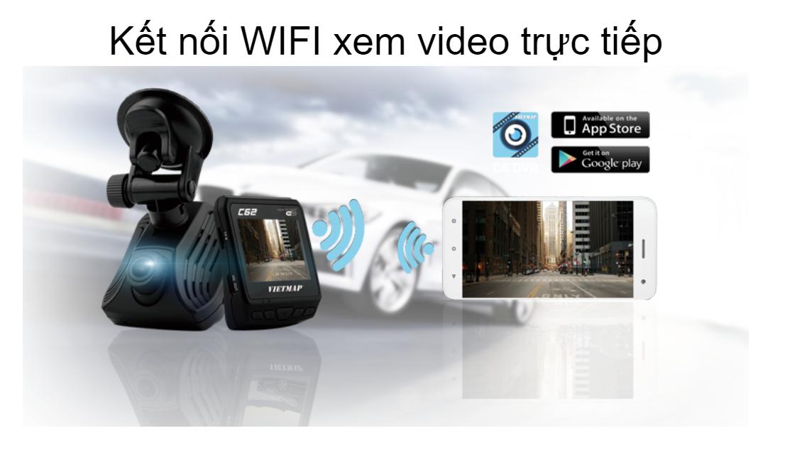 C62 có khả năng kết nối WIFI và cho phép xem video trực tiếp