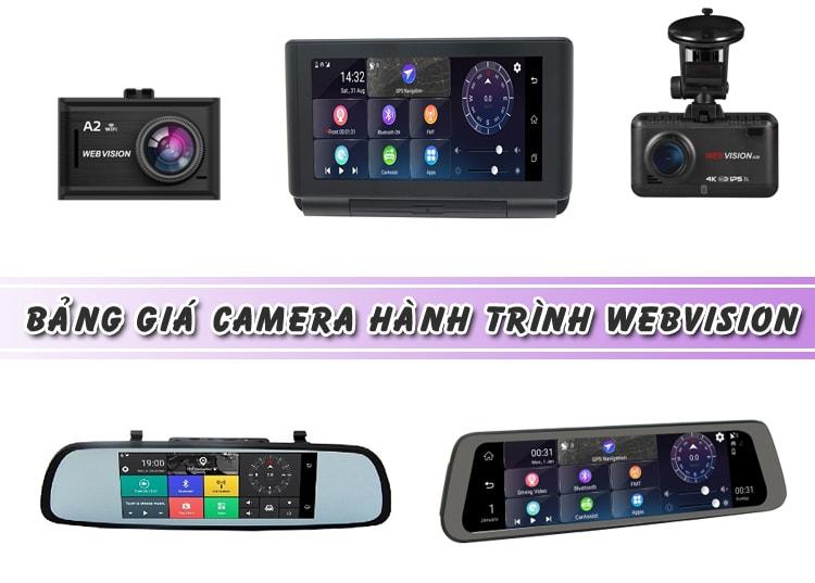 bảng giá camera hành trình webvision mới nhất