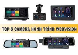 Chọn lọc Top 5 Camera hành trình Webvision tốt nhất