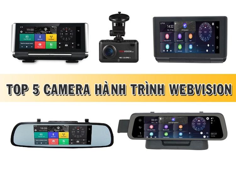 top 5 camera hành trình webvision