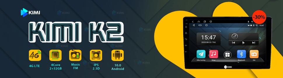 màn hình ô tô dvd android kimi k2