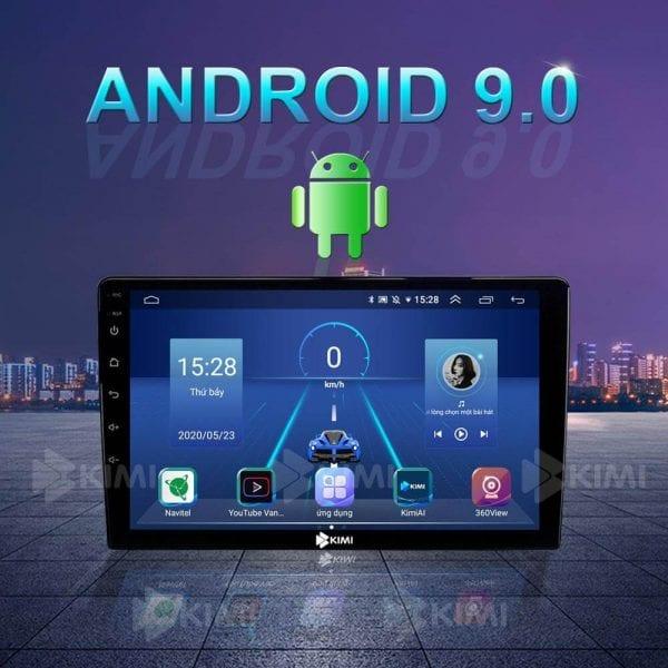 màn hình dvd kimi k360 hoạt động trên hệ điều hành android 9.0